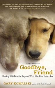 Pet Grief Goodbye Friend